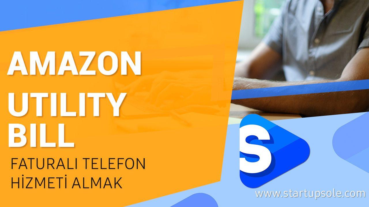 Amazon Utility Bill Verification, Suspend Telefon Faturası ile Çözüm