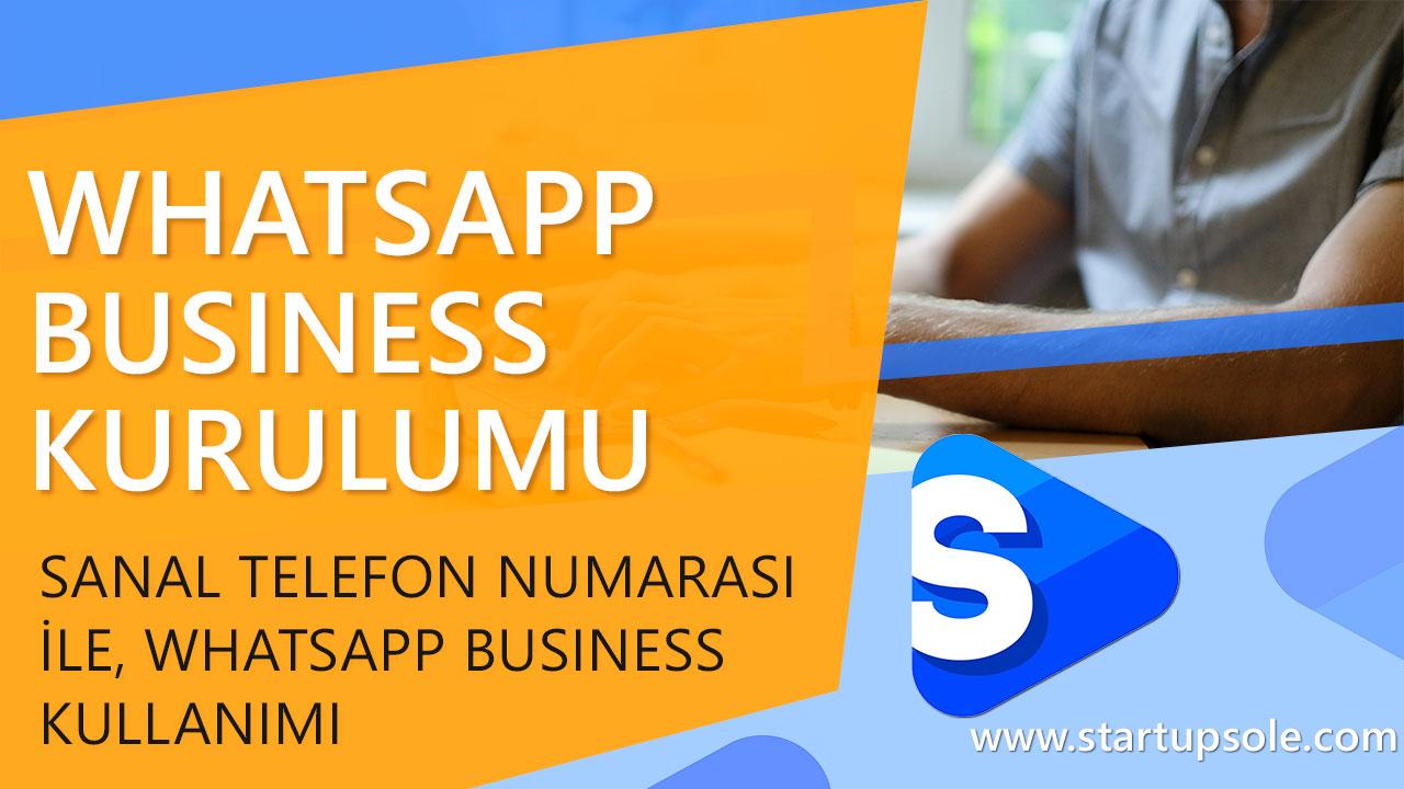Sanal Telefon Numarası ile Whatsapp Business Kullanma