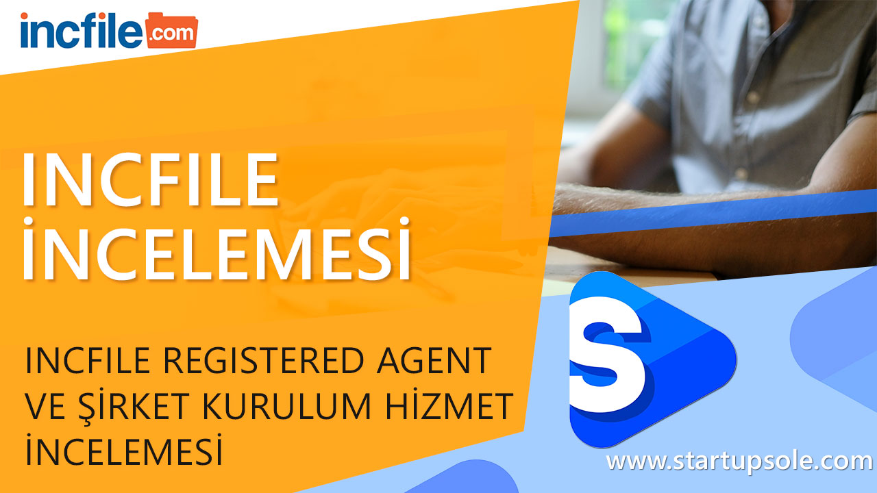 incfile-registered-agent-incelemesi